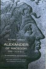 Alexander of Macedon, 356–323 BC – A Historical Biography