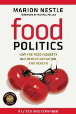 Food Politics – How the Food Industry Influences Nutrition and Health 2e