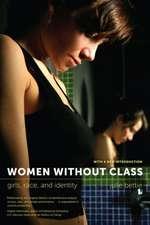 Women Without Class – Girls, Race & Identity 2e