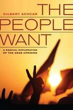 The People Want – A Radical Exploration of the Arab Uprising