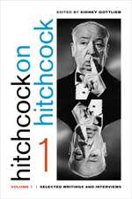 Hitchcock on Hitchcock, Volume 1 – Selected Writings and Interviews