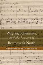 Wagner, Schumann, and the Lessons of Beethoven`s Ninth