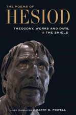 The Poems of Hesiod – Theogony, Works and Days, and The Shield