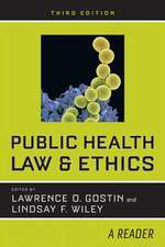 Public Health Law and Ethics – A Reader