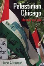 Palestinian Chicago – Identity in Exile