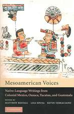 Mesoamerican Voices: Native Language Writings from Colonial Mexico, Yucatan, and Guatemala
