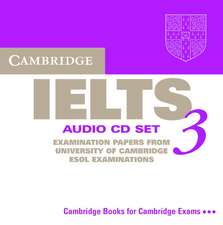 Cambridge IELTS 3 Audio CD Set (2 CDs): Examination Papers from the University of Cambridge Local Examinations Syndicate