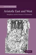 Aristotle East and West: Metaphysics and the Division of Christendom