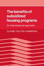 The Benefits of Subsidized Housing Programs: An Intertemporal Approach