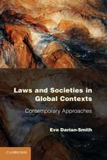 Laws and Societies in Global Contexts: Contemporary Approaches
