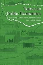 Topics in Public Economics: Theoretical and Applied Analysis