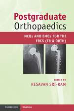 Postgraduate Orthopaedics: MCQs and EMQs for the FRCS (Tr & Orth)