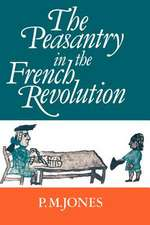 The Peasantry in the French Revolution