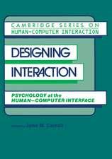 Designing Interaction: Psychology at the Human-Computer Interface