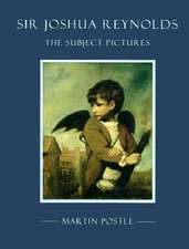 Sir Joshua Reynolds: The Subject Pictures