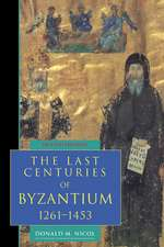 The Last Centuries of Byzantium, 1261–1453