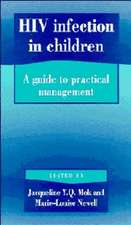HIV Infection in Children: A Guide to Practical Management