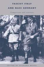 Fascist Italy and Nazi Germany: Comparisons and Contrasts