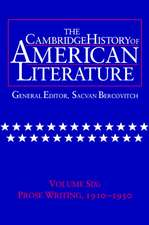 The Cambridge History of American Literature: Volume 6, Prose Writing, 1910–1950