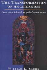 The Transformation of Anglicanism: From State Church to Global Communion