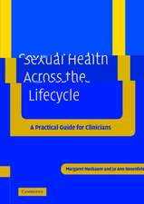 Sexual Health across the Lifecycle: A Practical Guide for Clinicians