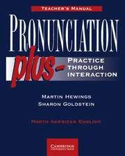 Pronunciation Plus Teacher's manual: Practice through Interaction
