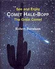 Comet Hale-Bopp: Find and Enjoy the Great Comet