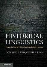 Historical Linguistics: Toward a Twenty-First Century Reintegration