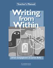Writing from Within Teacher's Manual