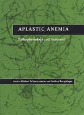 Aplastic Anemia: Pathophysiology and Treatment