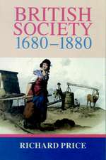 British Society 1680–1880: Dynamism, Containment and Change