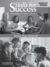 Skills for Success Teacher's Manual: Working and Studying in English