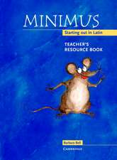 Minimus Teacher's Resource Book: Starting out in Latin