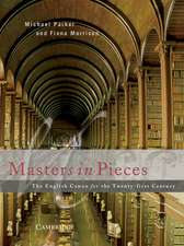 Masters in Pieces: The English Canon for the Twenty-first Century