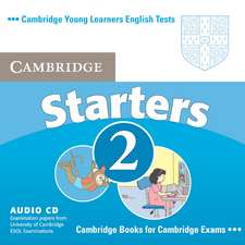 Cambridge Young Learners English Tests Starters 2 Audio CD: Examination Papers from the University of Cambridge ESOL Examinations