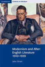 Modernism and After: English Literature 1910–1939