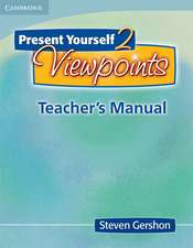 Present Yourself 2 Teacher's Manual: Viewpoints