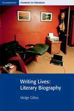Writing Lives: Literary Biography