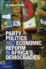 Party Politics and Economic Reform in Africa's Democracies