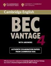 Cambridge BEC 4 Vantage Student's Book with answers: Examination Papers from University of Cambridge ESOL Examinations