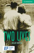 Two Lives Level 3 Lower Intermediate EF Russian edition