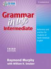 Grammar in Use Intermediate Student's Book without Answers with CD-ROM: Reference and Practice for Students of North American English