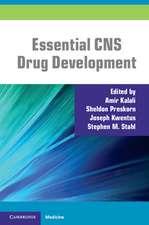 Essential CNS Drug Development
