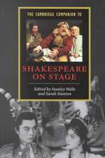 The Cambridge Companion to Shakespeare on Stage