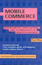 Mobile Commerce: Opportunities, Applications, and Technologies of Wireless Business