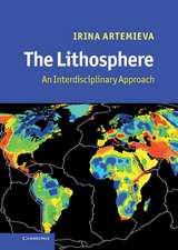 The Lithosphere  : An Interdisciplinary Approach