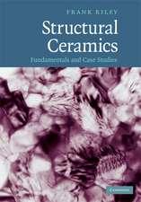 Structural Ceramics: Fundamentals and Case Studies