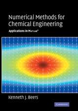 Numerical Methods for Chemical Engineering: Applications in MATLAB