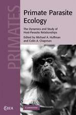 Primate Parasite Ecology: The Dynamics and Study of Host-Parasite Relationships