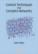 Control Techniques for Complex Networks